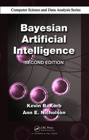 Bayesian Artificial Intelligence, Second Edition book cover