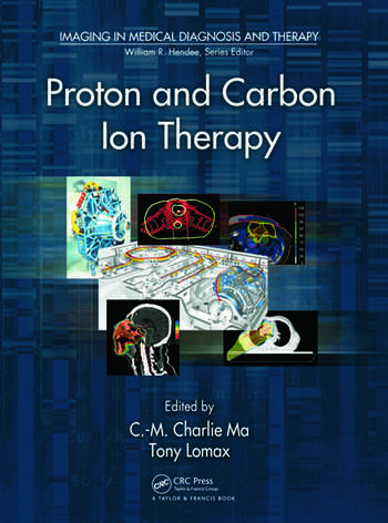 Proton and Carbon Ion Therapy book cover