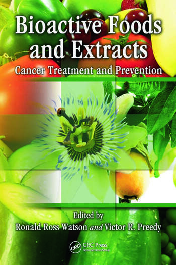 Bioactive Foods and Extracts Cancer Treatment and Prevention book cover