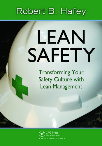 Lean Safety Transforming your Safety Culture with Lean Management book cover