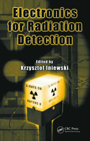 Electronics for Radiation Detection book cover