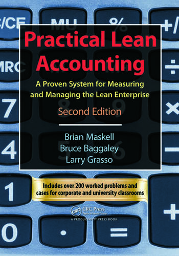 Practical Lean Accounting A Proven System for Measuring and Managing the Lean Enterprise, Second Edition book cover