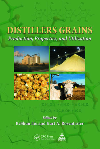 Distillers Grains Production, Properties, and Utilization book cover