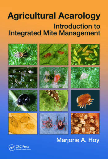 Agricultural Acarology Introduction to Integrated Mite Management book cover