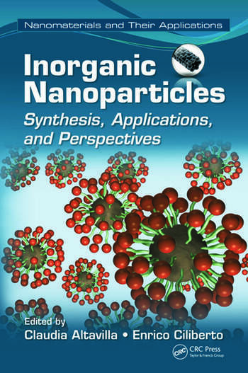 Inorganic Nanoparticles Synthesis, Applications, and Perspectives book cover