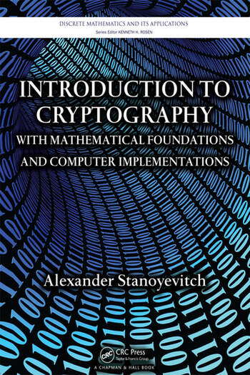 Introduction to Cryptography with Mathematical Foundations and Computer Implementations book cover