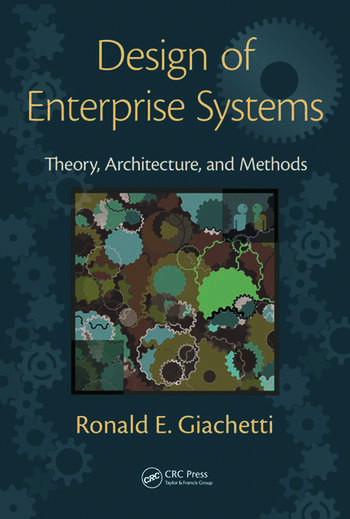 Design of Enterprise Systems Theory, Architecture, and Methods book cover