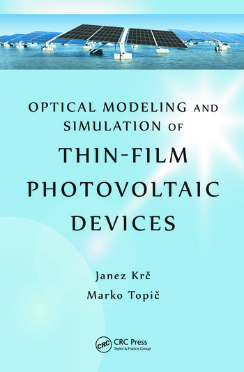 Optical Modeling and Simulation of Thin-Film Photovoltaic Devices book cover