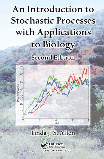 An Introduction to Stochastic Processes with Applications to Biology book cover