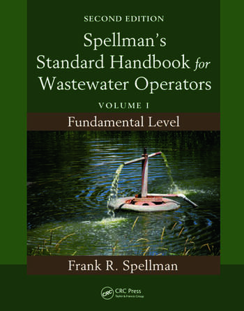 Spellman's Standard Handbook for Wastewater Operators Volume I, Fundamental Level, Second Edition book cover