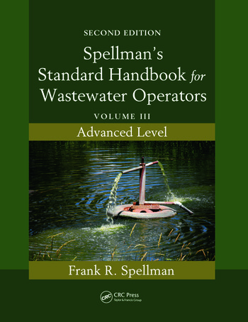 Spellman's Standard Handbook for Wastewater Operators Volume III, Advanced Level, Second Edition book cover