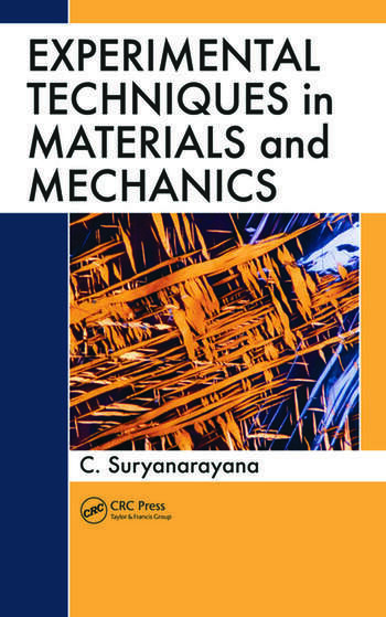 Experimental Techniques in Materials and Mechanics book cover