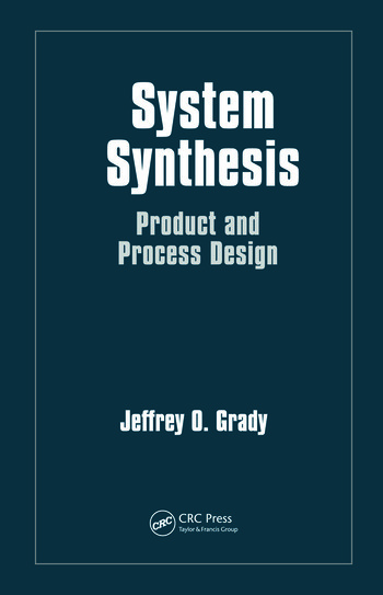 System Synthesis Product and Process Design book cover