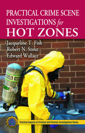 Practical Crime Scene Investigations for Hot Zones book cover