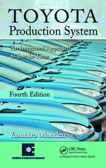 Toyota Production System An Integrated Approach to Just-In-Time, 4th Edition book cover