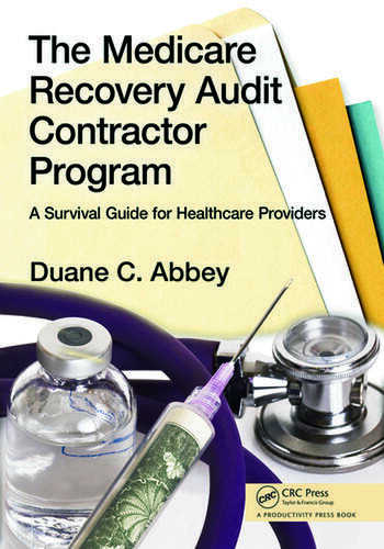 The Medicare Recovery Audit Contractor Program A Survival Guide for Healthcare Providers book cover