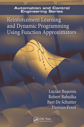 Reinforcement Learning and Dynamic Programming Using Function Approximators book cover