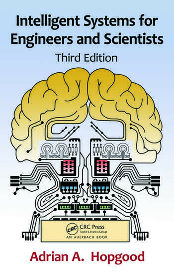 Intelligent Systems for Engineers and Scientists, Third Edition book cover