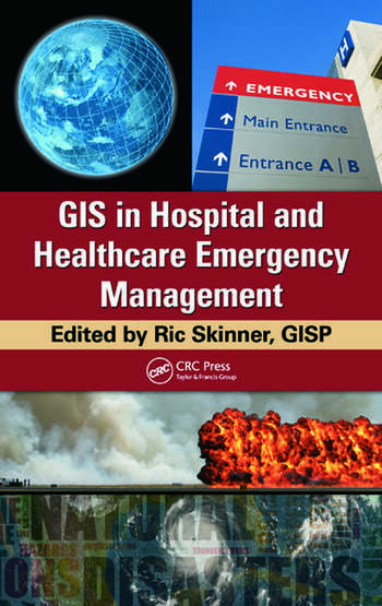 GIS in Hospital and Healthcare Emergency Management book cover