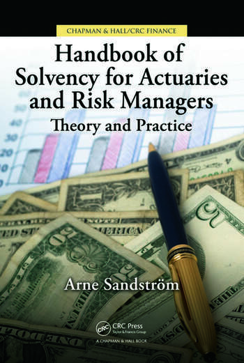Handbook of Solvency for Actuaries and Risk Managers Theory and Practice book cover