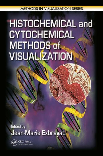 Histochemical and Cytochemical Methods of Visualization book cover