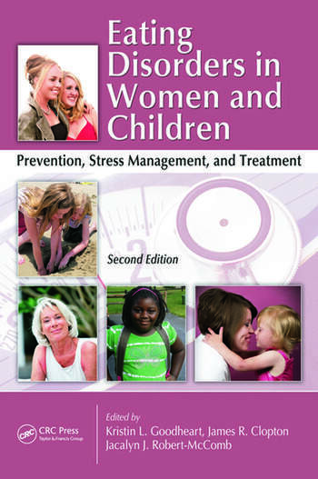 Eating Disorders in Women and Children Prevention, Stress Management, and Treatment, Second Edition book cover