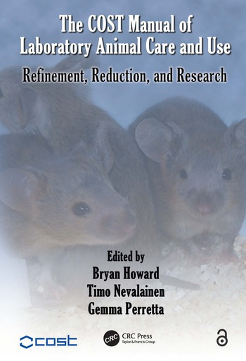 The COST Manual of Laboratory Animal Care and Use Refinement, Reduction, and Research book cover