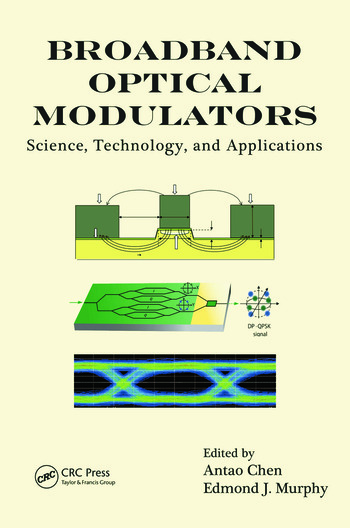 Broadband Optical Modulators Science, Technology, and Applications book cover