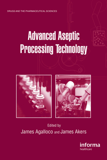 Advanced Aseptic Processing Technology book cover