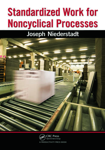 Standardized Work for Noncyclical Processes book cover