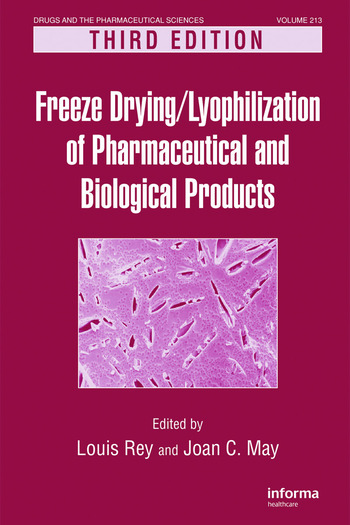 Freeze-Drying/Lyophilization of Pharmaceutical and Biological Products book cover