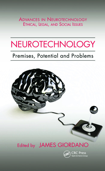 Neurotechnology Premises, Potential, and Problems book cover