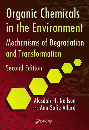 Organic Chemicals in the Environment Mechanisms of Degradation and Transformation, Second Edition book cover