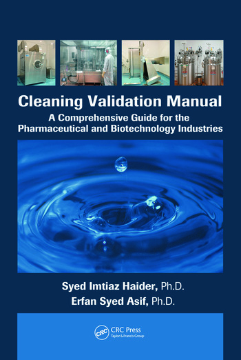Cleaning Validation Manual A Comprehensive Guide for the Pharmaceutical and Biotechnology Industries book cover