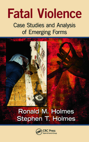 Fatal Violence Case Studies and Analysis of Emerging Forms book cover