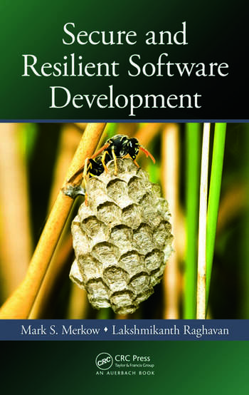 Secure and Resilient Software Development book cover