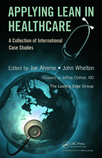 lean healthcare case studies Case studies audio and video presentations posterboards going lean in health care ihi innovation series white paper.
