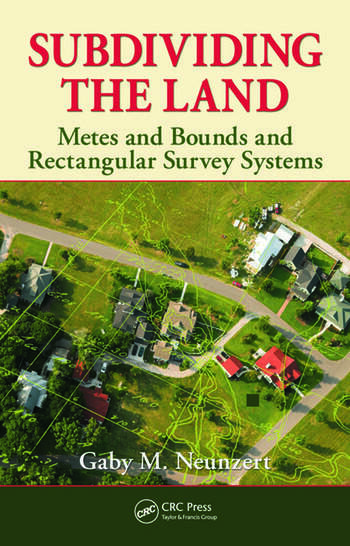 Subdividing the Land Metes and Bounds and Rectangular Survey Systems book cover