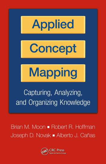 Applied Concept Mapping Capturing, Analyzing, and Organizing Knowledge book cover