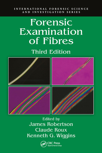 Forensic Examination of Fibres, Third Edition book cover