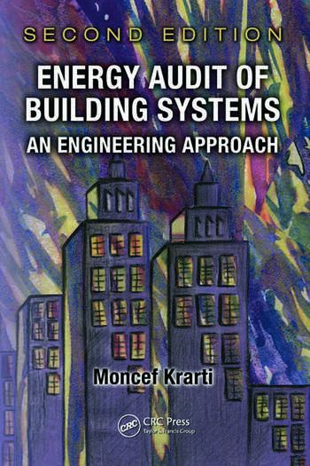 Energy Audit of Building Systems An Engineering Approach, Second Edition book cover