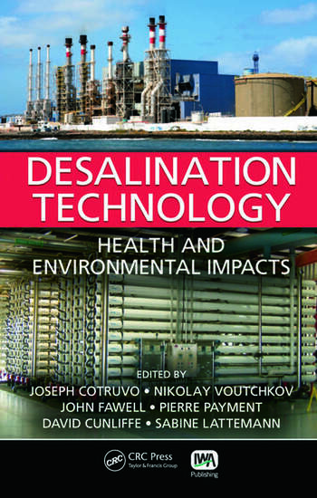 Desalination Technology Health and Environmental Impacts book cover