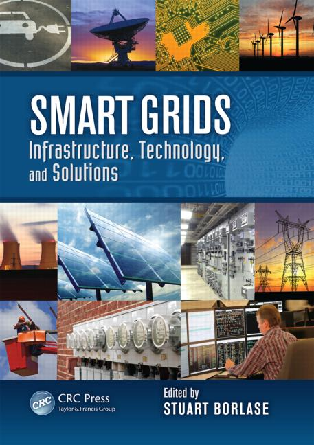 Smart Grids Infrastructure, Technology, and Solutions book cover