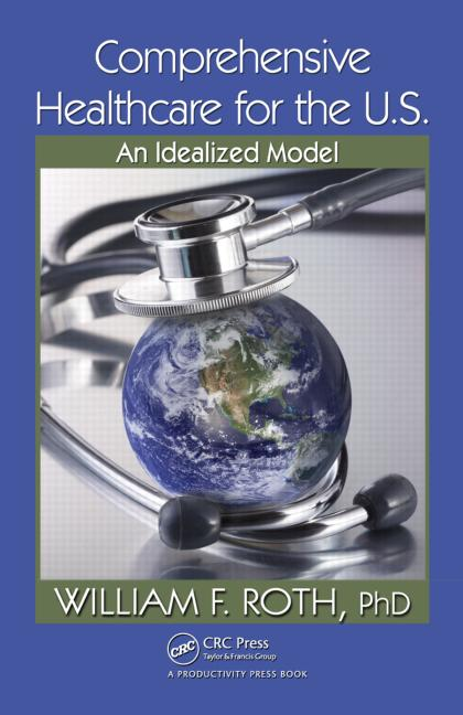 Comprehensive Healthcare for the U.S. An Idealized Model book cover