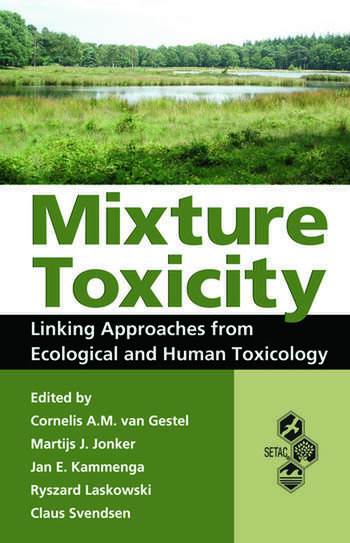Mixture Toxicity Linking Approaches from Ecological and Human Toxicology book cover
