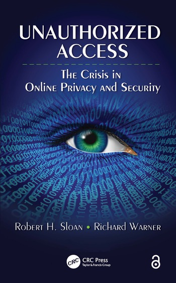 Unauthorized Access The Crisis in Online Privacy and Security book cover