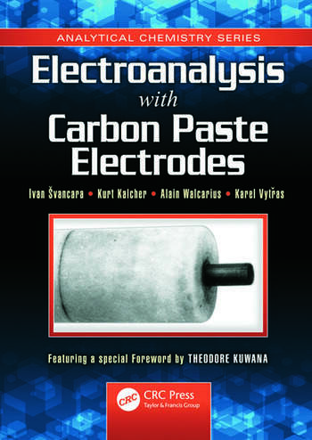 Electroanalysis with Carbon Paste Electrodes book cover