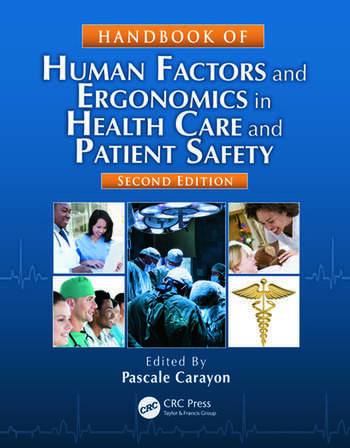 Handbook of Human Factors and Ergonomics in Health Care and Patient Safety, Second Edition book cover