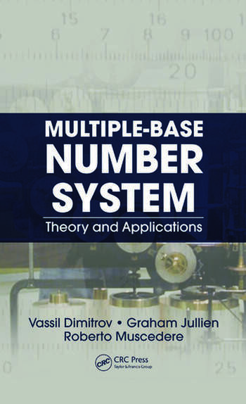 Multiple-Base Number System Theory and Applications book cover