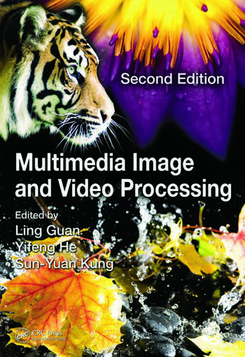 Multimedia Image and Video Processing, Second Edition book cover